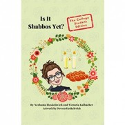 Is It Shabbos Yet - The College Student Edition